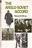 Anglo-Soviet Accord, Richard H. Ullman, 0691056161