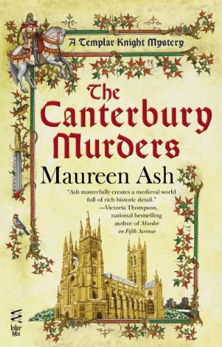 The Canterbury Murders (Templar Knight Mystery Book 7)
