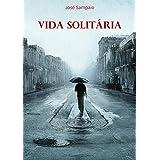 Vida solitária (Portuguese Edition)