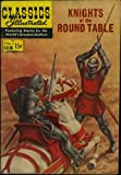 Knights of the Round Table (Classics Illustrated comic) (HRN-108) (No. 108)