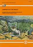 Lampreys of the World, Food and Agriculture Organization of the United Nations Staff, 925106928X