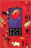 Heat and Dust, Ruth Prawer Jhabvala, 0582253985