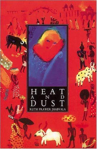 Heat and Dust (NEW LONGMAN LITERATURE 14-18)