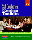 Staff Development with the Comprehension Toolkits, Stephanie Harvey and Anne Goudvis, 0325028842