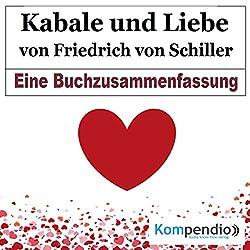 Kabale und Liebe von Friedrich Schiller: Eine Buchzusammenfassung
