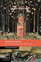 Evening's Empire (New Studies in European History)