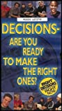 Decisions: Are You Ready to Make the Right Ones? (Non-smoking Educational Program) [Grades 6 thru 9] VHS VIDEO