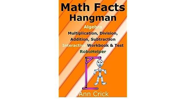 Math Facts Hangman: Algebra - Multiplication, Division, Addition ...