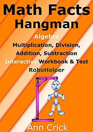 Math Facts Hangman: Algebra - Multiplication, Division, Addition ...