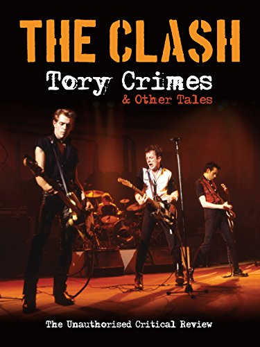 The Clash   Tory Crimes