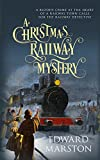 Image of A Christmas Railway Mystery (The Railway Detective Series)