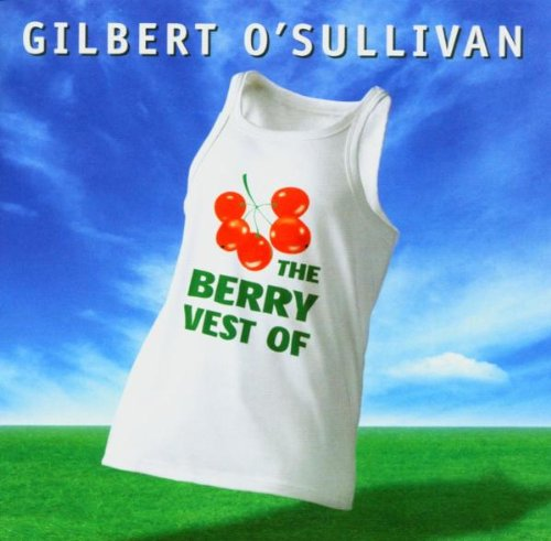 Very Best of (The Very Best Of Gilbert O Sullivan)