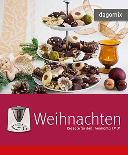 Weihnachten Rezepte für den Thermomix TM 31
