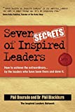 Seven Secrets of Inspired Leaders