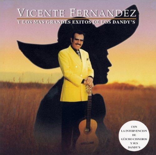 Vicente Fernandez Y Los Mas Gr..