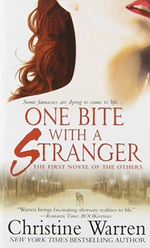 One Bite With A Stranger (The Others, Book 1)