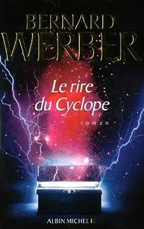 Le rire du cyclope par Werber