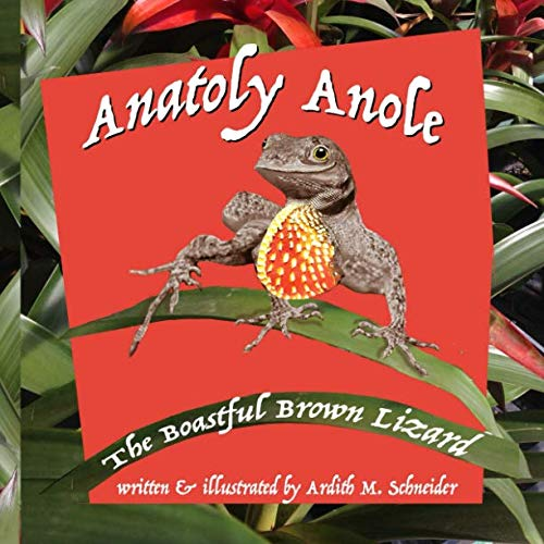 Anatoly Anole: The Boastful Brown - Lizard Anole