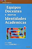 img - for Equipos Docentes Y Nuevas Identidades AcadeM book / textbook / text book