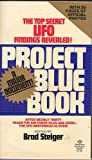 Project Blue Book w/ 32 Pages of Official Photos : After Nearly Thirty Years the Air Force Files Are Open - The UFO Whitewash Is Over!