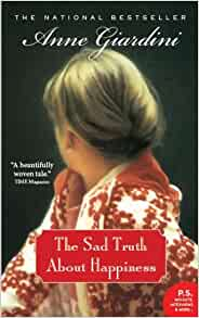 The Sad Truth About Happiness: Anne Giardini