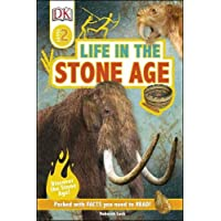 DK Reader: Life In The Stone Age