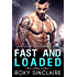 Fast and Loaded: A Bad Boy Romance (City Bad Boys Book 4)