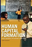 Human Capital Formation: History, Expectations, and Challenges in South Africa, Futoshi Yamauchi, 0896291804