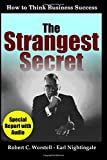 img - for The Strangest Secret: How to Think Business Success book / textbook / text book