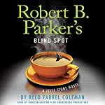 Robert B. Parker's Blind Spot: Jesse Stone, Book 13 | Reed Farrel Coleman,Robert B. Parker (Created by)