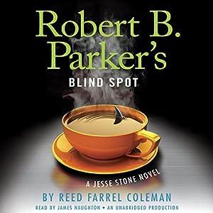 Robert B. Parker's Blind Spot Audiobook