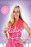 Sliding into Home, Kendra Wilkinson and Jon Warech, 143918092X