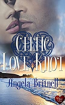 Celtic Love Knot: A perfect beach read. Set in Cornwall. (Nashville Connections Book 3) by [Britnell, Angela]