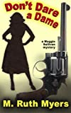 img - for Don't Dare a Dame (Maggie Sullivan mysteries) (Volume 3) book / textbook / text book