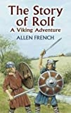 img - for The Story of Rolf: A Viking Adventure (Dover Children's Classics) book / textbook / text book