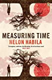 Front cover for the book Measuring Time by Helon Habila