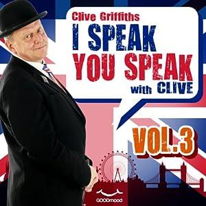 I speak you speak with Clive Vol. 3 Audiobook
