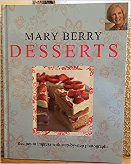 Mary berry desserts amazon mary berry books fandeluxe Gallery