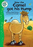 How the Camel Got His Hump, Robert James, 0778778886