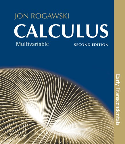 Calculus: Early Transcendentals, Multivariable: Chapters 10-17