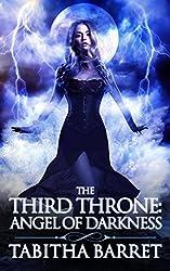 The Third Throne: Angel of Darkness