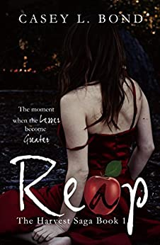 Reap (The Harvest Saga Book 1) by [Bond, Casey L.]