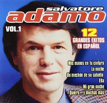Adamo Salvatore Grandes Exitos En Espanol Music