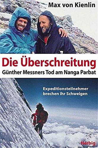die-berschreitung-gnther-messners-tod-am-nanga-parbat-expeditionsteilnehmer-brechen-ihr-schweigen