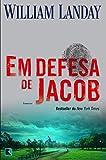 img - for Em Defesa de Jacob (Em Portugues do Brasil) book / textbook / text book