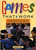 Games That Work, Susan Hill, 1875327169