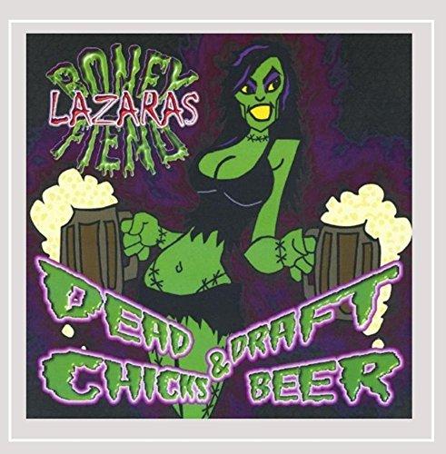 Dead Chicks & Draft Beer [Explicit]