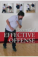 Secrets of Effective Offense: Survival Strategies for Self-Defense, Martial Arts, and Law Enforcement by Marc MacYoung (2005-10-01)