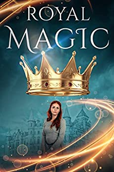 Royal Magic Book 1 by [Pryor, Dominique]