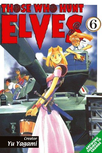 Those Who Hunt Elves Volume 6